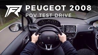 2018 Peugeot 2008 1.2 Puretech 110 - POV Test Drive (no talking, pure driving)