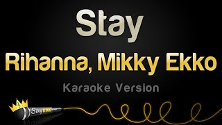 Rihanna, Mikky Ekko - Stay (Karaoke Version)