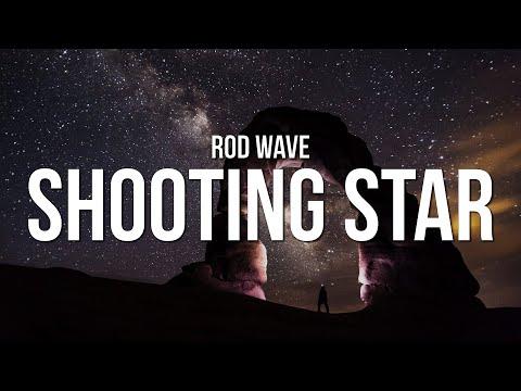 Rod Wave – Shooting Star (Lyrics)
