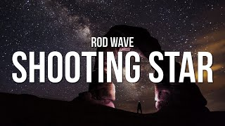 Rod Wave - Shooting Star (Lyrics)