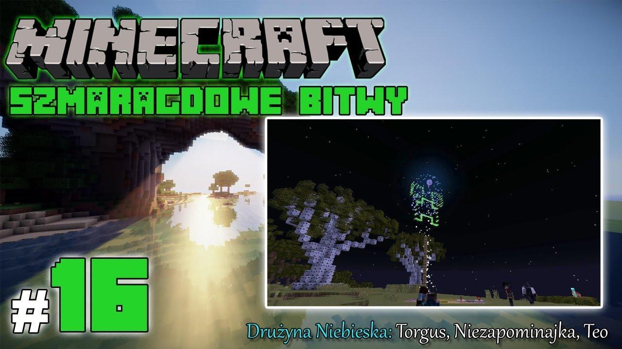"""Minecraft: Szmaragdowe Bitwy [Drużyna Niebieska] odc. 16 – """"Fajerwerki!"""" – KONIEC"""