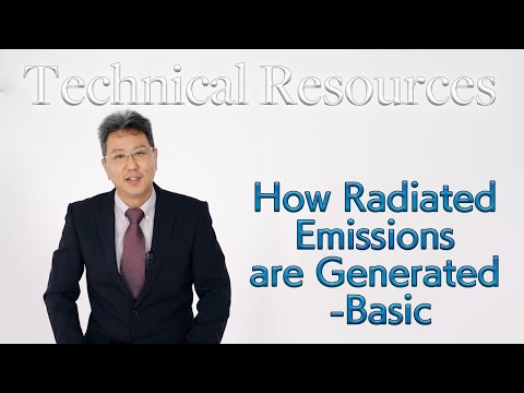 [Technical Seminar]How Radiated Emissions are Generated  -- Basic