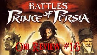 Oni Review #16 - Battles of Prince of Persia