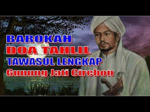 Doa Tahlil Tawasul Lengkap Barokah Keramat Sunan Gunung Jati Cirebon Dan Sekitarnya