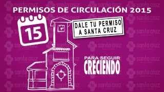Permisos de Circulación, Santa Cruz 2015, Para seguir creciendo