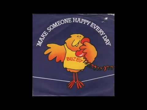 BUZBY * MAKE SOMEONE HAPPY EVERY DAY (Featuring Bernard Cribbins)