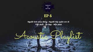 Acoustic Playlist EP 4 - NHÓM CA VÀ BẠN TRẺ | RADIO TTV