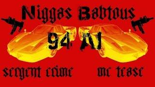 Niggas Babtous - 94 AI