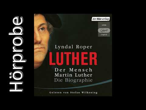 Der Mensch Martin Luther: Die Biographie YouTube Hörbuch Trailer auf Deutsch