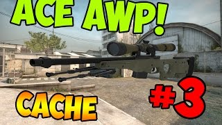 #3 ACE WITH AWP
