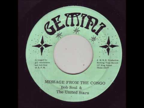"""Bob Soul & The United Stars - Message From The Congo + Dub - 7"""" Gemini 1975 - DEEP ROOTS"""