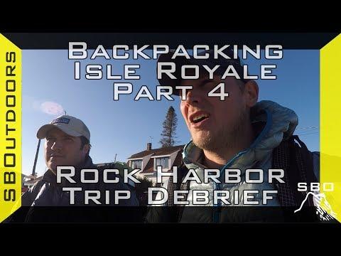 Backpacking Isle Royale Pt. 4: Return to Rock Harbor + Trip Debrief