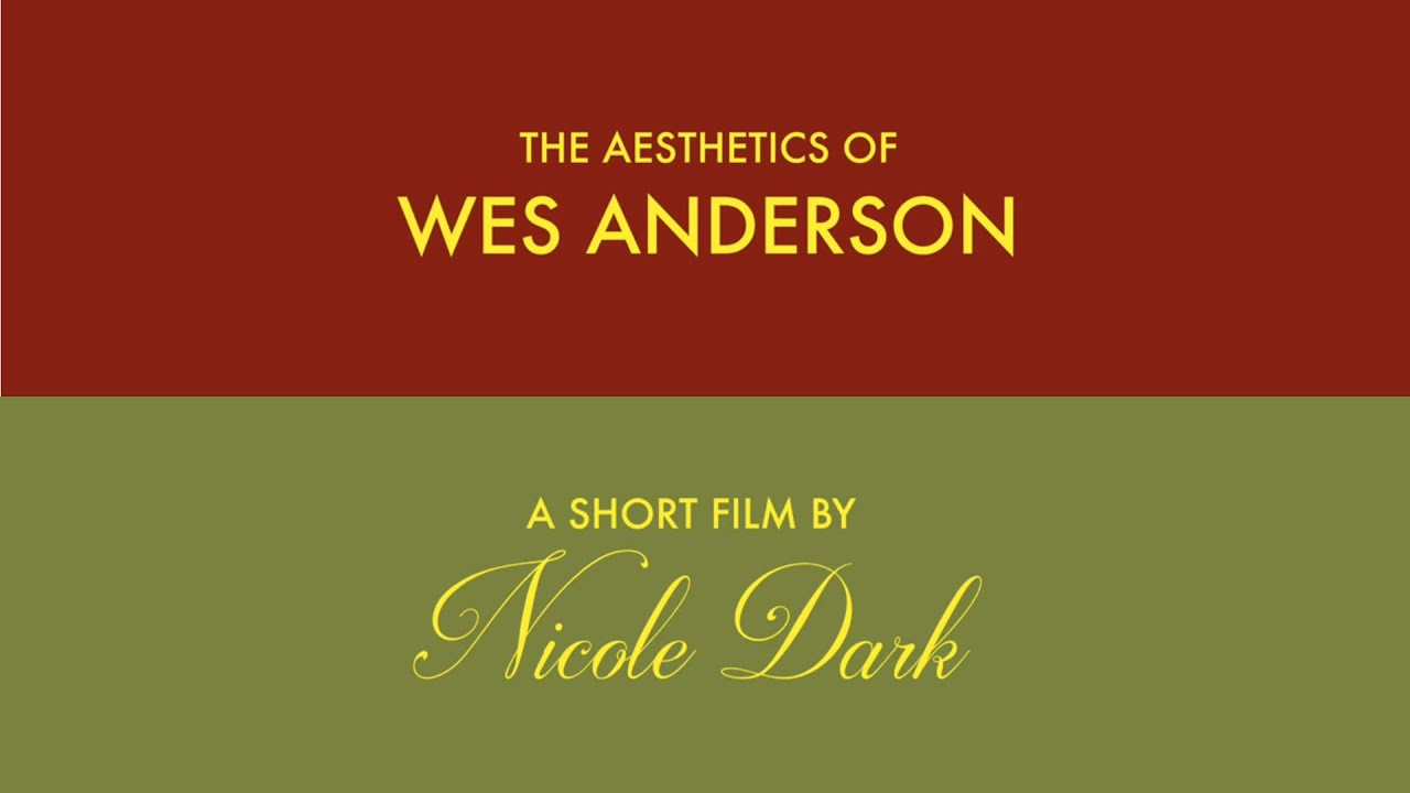 the aesthetics of wes anderson youtube. Black Bedroom Furniture Sets. Home Design Ideas