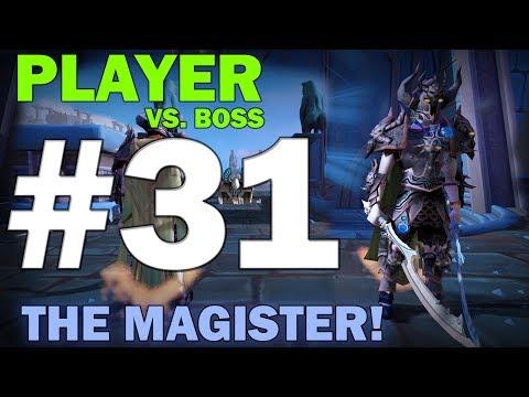 Player Vs. Boss | Episode 31 [THE MAGISTER!] Runescape 3 Gameplay