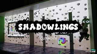 New Game – Shadowlings for ValoClimb®
