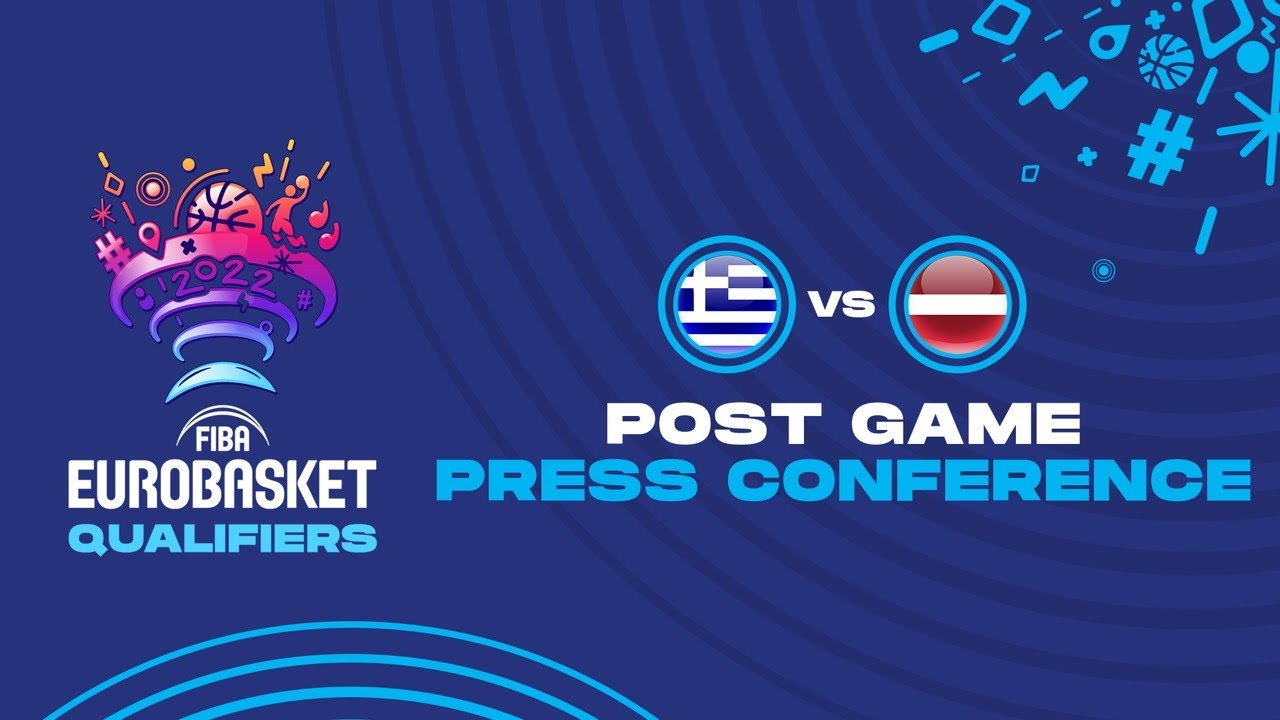 Greece v Latvia - Press Conference