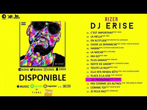 Dj Erise Ft. Jaymax - Les Problèmes (Audio)