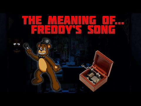 The Secret Behind Freddy's Death Song (Five Nights at Freddy's THEORY)