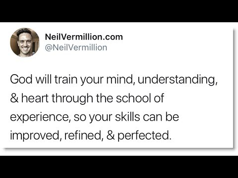 Development Of Your Talents Through The School Of Experience - Daily Prophetic Word