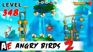Angry Birds 2 LEVEL 348 / Злые птицы 2 УРОВЕНЬ 348