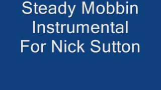 Steady Mobbin Instrumental With Hook