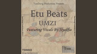 Umzi (feat. Siyakha) (Broken Beat Mix)