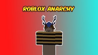 roblox anarchy episode 3
