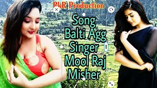 Song Bhaderwahi Balti Agg Singer Mool Raj Misher Video