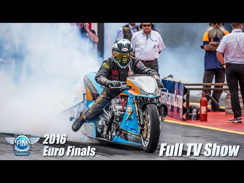 2016 FIM Euro Finals at Santa Pod Raceway - Full Bike Classes TV Show