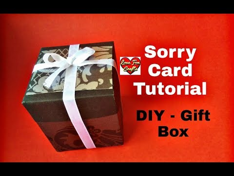 Sorry Card Tutorial | DIY Gift Box | Gift Idea