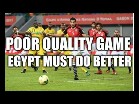 Egypt 0-0 Mali Post Match Analysis Reaction Review - AFCON 2017