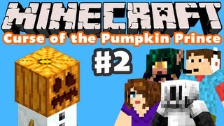Minecraft: Curse of the Pumpkin Prince - Part 2 - Splitting the Party