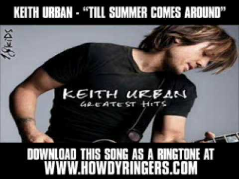 "Keith Urban  - ""Til Summer Comes Around"" [ New Music Video + Lyrics + Download ]"