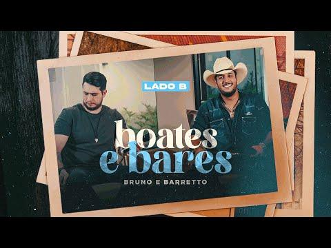 Bruno e Barretto – Lado B