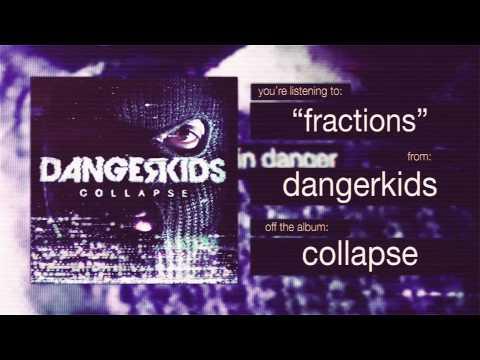 dangerkids - fractions
