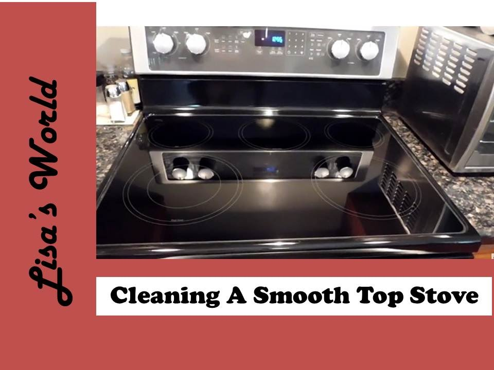 cleaning stove top how to clean a smooth top stove 30388