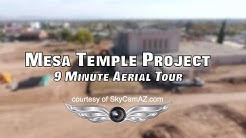 9 Minute Aerial Tour of Downtown Mesa, AZ Temple