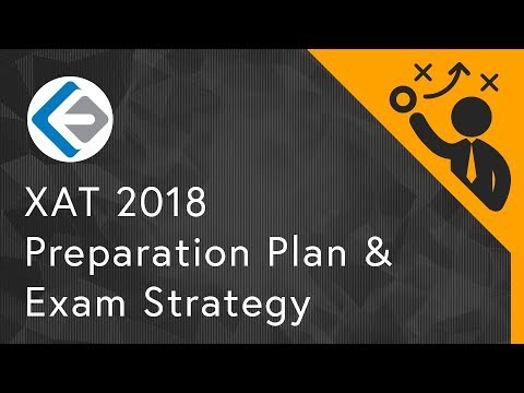 XAT 2018 Preparation Plan & Exam Strategy