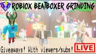 🔴LIVE ROBLOX BEATBOXER GRINDING/GIVEAWAY BGS W/ VIEWERS/SUBS STREAM (8/19/19)