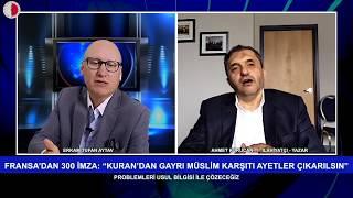 """""""GAYRİMÜSLİM KARŞITI AYETLER KURAN'DAN ÇIKARILSIN"""" BİLDİRİSİ- AHMET KURUCAN"""