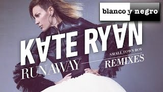 Kate Ryan - Runaway (Smalltown Boy) Matty Menck Edit