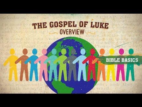 The gospel of Luke: Overview