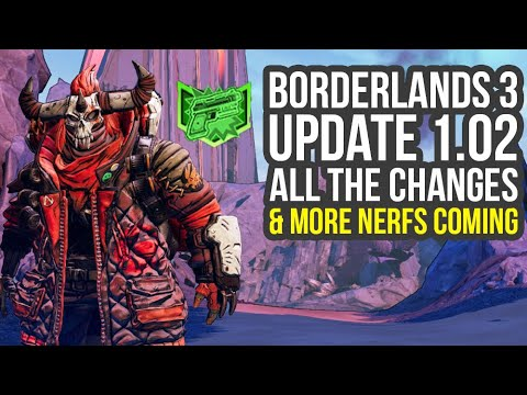Borderlands 3 Update 1.02 & New NERFS Announced - Everything You Need To Know (BL3 Update 1.02) thumbnail