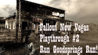 Fallout New Vegas (Modded) Playthrough #2 Run Goodsprings Run | Mysterious Sword | Sandstorm!
