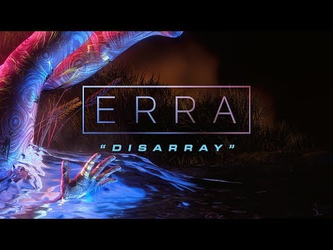 ERRA  Disarray  Music