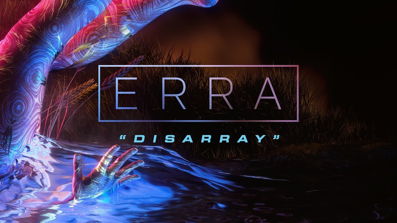 ERRA - Disarray (Official Music Video) #1
