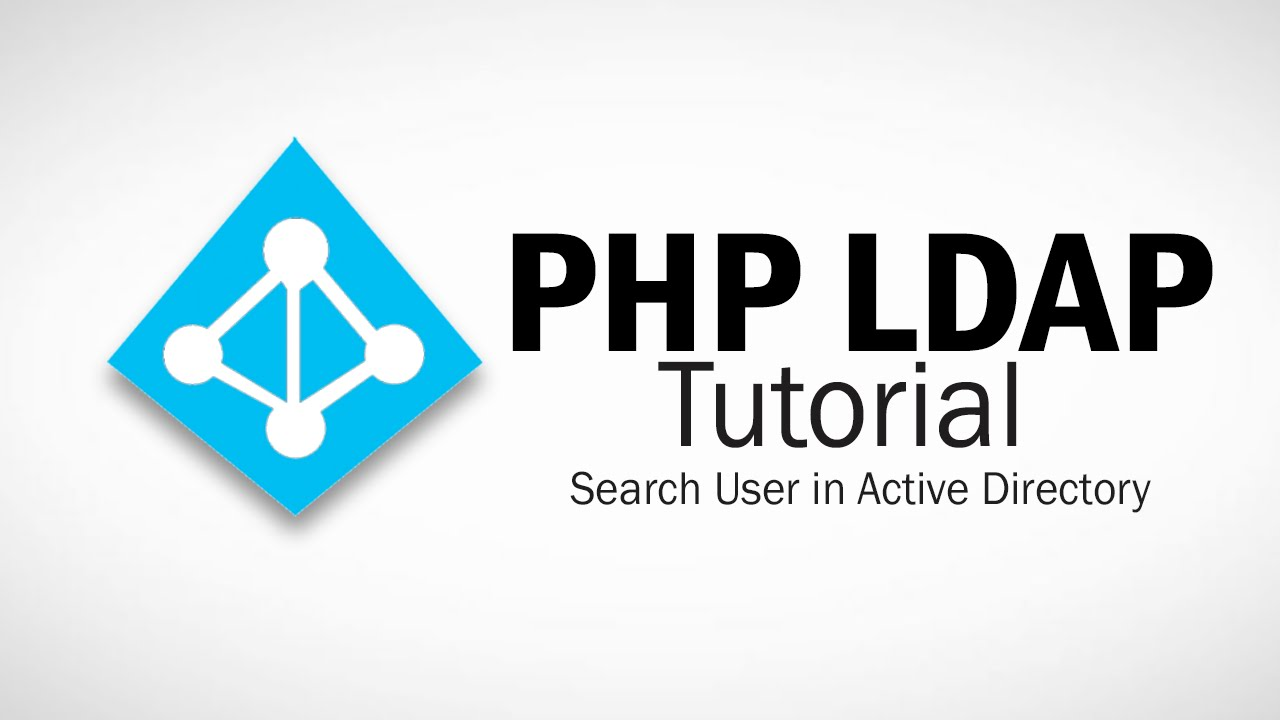 PHP LDAP Tutorial Part 2 - Search Filter and Get Users