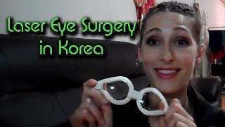 Laser Eye Surgery in Korea
