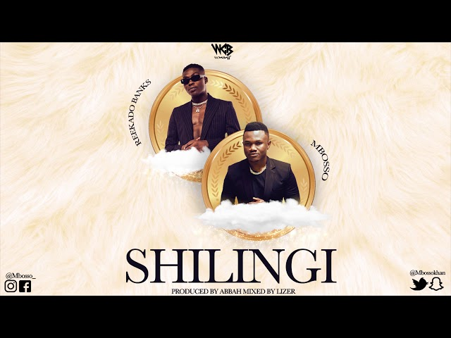 Mbosso Ft Reekado Banks - Shilingi (Official Audio)