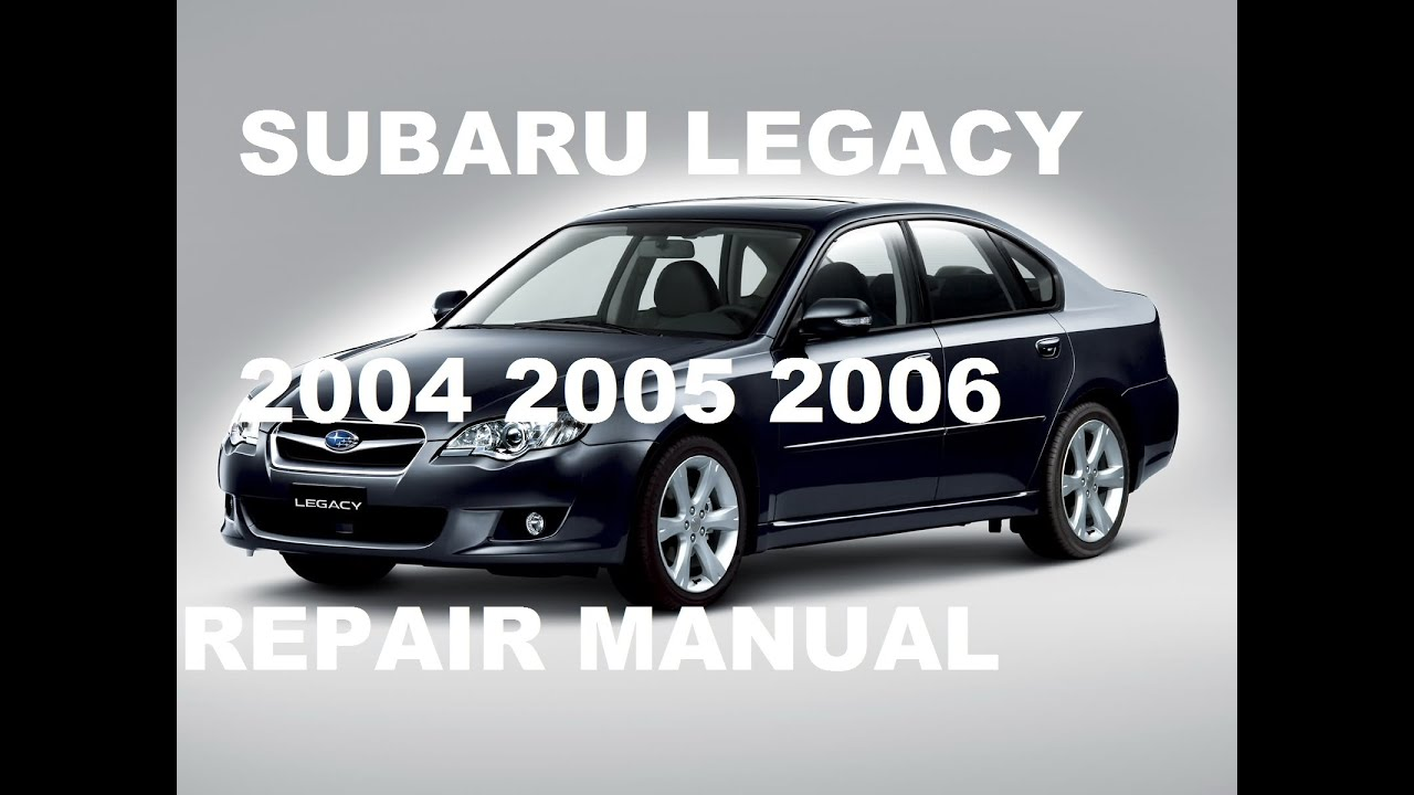 2005 subaru legacy workshop manual [ 1280 x 720 Pixel ]